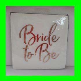 Serwetki papierowe - Bride to Be